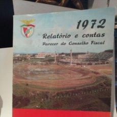 Coleccionismo deportivo: RELATORIO E CONTAS 1972 SPORT LISBOA E BENFICA. Lote 210695972