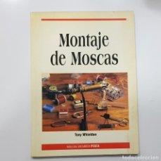 Coleccionismo deportivo: PESCA. MONTAJE DE MOSCAS - TONY WHIELDON. ANDARRIOS. Lote 210736809