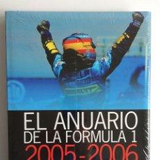 Coleccionismo deportivo: EL ANUARIO DE LA FORMULA 1 2005 - 2006 PRECINTADO. Lote 210947011