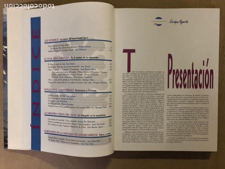 Coleccionismo deportivo: MONTAÑA Y AVENTURA. CRÓNICAS DE VIAJES Y EXPEDICIONES, GRANDES ESCALADAS Y EXPERIENCIAS EXTREMAS. - Foto 4 - 211429425
