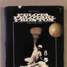 Coleccionismo deportivo: PELOTA,PELOTARI, FRONTÓN. MIGUEL PELAY OROZCO. ED. PONIENTE,1983. PRÓLOGO DE JORGE OTEIZA.. Lote 211431951