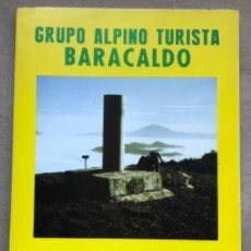 Coleccionismo deportivo: MONTES DE LAS ENCARTACIONES, GRUPO ALPINO TURISTA BARACALDO.. Lote 211443209