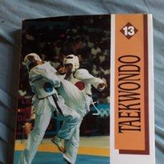 Coleccionismo deportivo: TAEKWONDO, DE IRENO FARGAS. PUBLICADO POR EL COMITÉ OLÍMPICO ESPAÑOL. EXCELENTE ESTADO. Lote 211578995