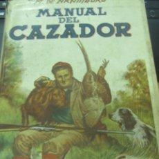 Coleccionismo deportivo: MANUAL DEL CAZADOR Y ADIESTRAMIENTO DEL PERRO DE MUESTRA VV.AA EDIT SINTES AÑOS 40. Lote 211677500