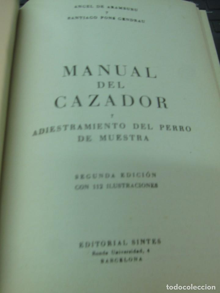 Coleccionismo deportivo: MANUAL DEL CAZADOR Y ADIESTRAMIENTO DEL PERRO DE MUESTRA VV.AA EDIT SINTES AÑOS 40 - Foto 2 - 211677500