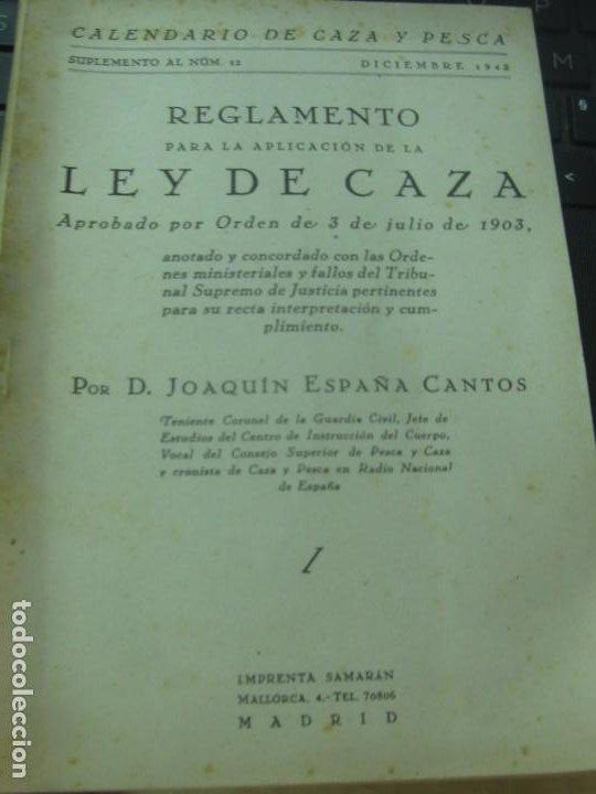 REGLAMENTO PARA LA APLICACIÓN DE LA LEY DE CAZA APROBADO POR ORDEN DE 3 DE JULIO DE 1903 (Coleccionismo Deportivo - Libros de Deportes - Otros)