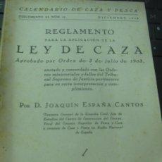 Coleccionismo deportivo: REGLAMNTO PARA LA APLICACION DE LA LEY DE CAZA APROBADO POR ORDEN DE 3 DE JULIO DE 1903. Lote 211680264