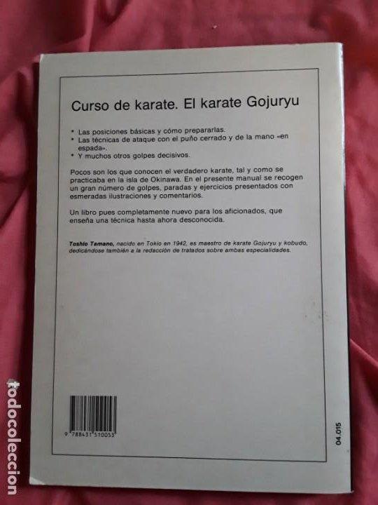 Coleccionismo deportivo: El Karate Gojuryu (Curso de karate), de Toshio Tamano. Artes marciales. Raro. - Foto 2 - 211667426