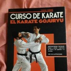 Coleccionismo deportivo: EL KARATE GOJURYU (CURSO DE KARATE), DE TOSHIO TAMANO. ARTES MARCIALES. RARO.. Lote 211667426