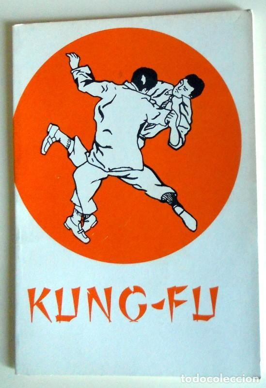 LIBRO DE KUNG-FÚ - ARTES MARCIALES - KÁRATE - EXPLICACIÓN LLAVES - EDITORIAL DEMIGUEL AÑO 1977 (Coleccionismo Deportivo - Libros de Deportes - Otros)