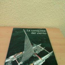 Coleccionismo deportivo: LA CONQUISTA DEL VIENTO. Lote 211727168