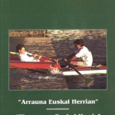 Coleccionismo deportivo: EL REMO EN EUSKAL HERRIA. MANU ETXEBERRIA. 1995. Lote 211753231