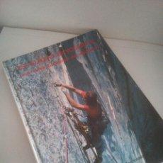 Coleccionismo deportivo: ESCALADA EN YOSEMITE - UNA NUEVA DIMENSIÓN DEL ALPINISMO - 1980. Lote 211884351
