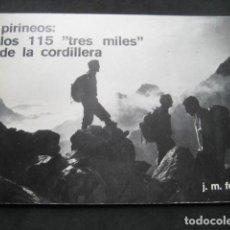 Coleccionismo deportivo: LIBRITO LOS 115 TRES MILES DE LA CORDILLERA DE LOS PIRINEOS. AÑO 1978. Lote 211976653