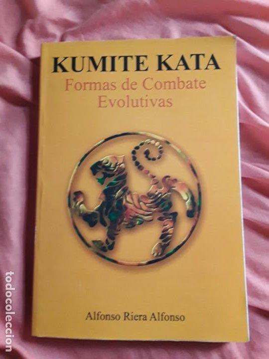 KUMITE KATA (FORMAS DE COMBATE EVOLUTIVAS), DE ALFONSO RIERA. ARTES MARCIALES. EXCELENTE ESTADO. (Coleccionismo Deportivo - Libros de Deportes - Otros)