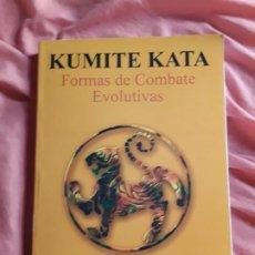 Coleccionismo deportivo: KUMITE KATA (FORMAS DE COMBATE EVOLUTIVAS), DE ALFONSO RIERA. ARTES MARCIALES. EXCELENTE ESTADO.. Lote 211669038