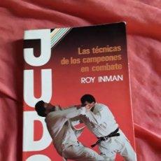 Colecionismo desportivo: JUDO. LAS TECNICAS DE LOS CAMPEONES EN COMBATE. ROY INMAN. ARTES MARCIALES.. Lote 211788815