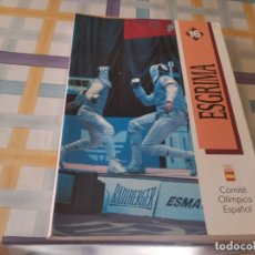 Coleccionismo deportivo: ESGRIMA COMITÉ OLÍMPICO ESPAÑOL REAL FEDERACIÓN ESPAÑOLA DE ESGRIMA 1ERA ED. 1993. Lote 212790050