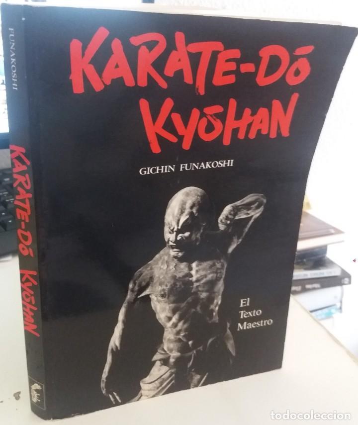 KARATE-DÓ KYÓHAN - FUNAKOSHI, GICHIN / ILUSTRADO (Coleccionismo Deportivo - Libros de Deportes - Otros)