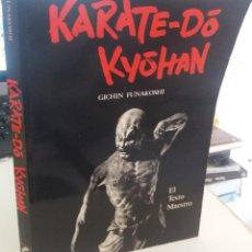 Coleccionismo deportivo: KARATE-DÓ KYÓHAN - FUNAKOSHI, GICHIN / ILUSTRADO. Lote 214342120