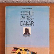 Coleccionismo deportivo: LE PARIS - DAKAR UN EVENEMENT UN CONTINENT DES HOMMES - P. SEGAL - RALLYE VATANEN 1987 PEUGEOT 205. Lote 214367581