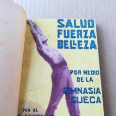 Coleccionismo deportivo: SALUD, FUERZA, BELLEZA POR MEDIO DE LA GIMNASIA SUECA. Lote 214546436
