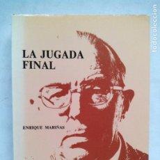Coleccionismo deportivo: LA JUGADA FINAL. ENRIQUE MARIÑAS. CONSEJO SUPERIOR DE DEPORTES. ESPAÑA 1980. CON FIRMAS.. Lote 214554842