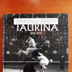 Coleccionismo deportivo: ANTOLOGIA DE LA FOTOGRAFIA TAUTINA 1839-1939 - ESPASA - 1.999. Lote 214816468