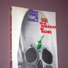 Coleccionismo deportivo: SOS EN EL NARANJO DE BULNES. CÉSAR PÉREZ DE TUDELA. PUB. CONTROLADAS, 1973. LIBRO REPORTAJE 4. Lote 214835636