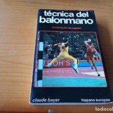 Coleccionismo deportivo: TÉCNICA DEL BALONMANO LA FORMACIÓN DEL JUGADOR CLAUDE BAYER 1987 POSIBLE RECOGIDA EN MALLORCA. Lote 215115658