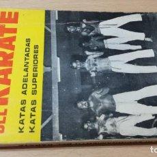 Coleccionismo deportivo: PERFECCIONAMIENTO KARATE - KATAS ADELANTADAS, SUPERIORES - RAYMOND THOMAS - ALAS T402. Lote 215454695