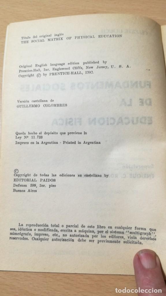 Coleccionismo deportivo: FUNDAMENTOS SOCIALES DE LA EDUCACION FISICA - PAIDOS - CELESTE ULRICH K204 - Foto 6 - 215480096