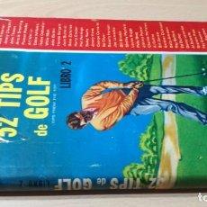 Coleccionismo deportivo: 52 TIPS DE GOLF - LIBRO 2 - HERBERT WARREN WIND - 52 LECCIONES CIA ED CONTINENTAL MEXICO R-403. Lote 215481097