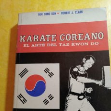 Coleccionismo deportivo: KARATE COREANO, EL ARTE DEL TAE KWON DO, EDITORIAL DIANA, PYMY 7. Lote 216382643