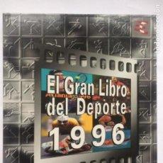 Coleccionismo deportivo: EL GRAN LIBRO DEL DEPORTE 1996 - COMPLETO. Lote 216939095