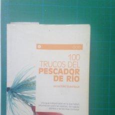 Coleccionismo deportivo: 100 TRUCOS DEL PESCASDOR DE RIO - SALVATORE GUASTELLA - EDITORIAL DE VECCHI 2005. Lote 217541773