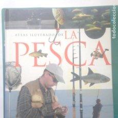 Coleccionismo deportivo: ATLAS ILUSTRADO DE LA PESCA - EDITORIAL SUSAETA 287 PÁGINAS. Lote 217542961