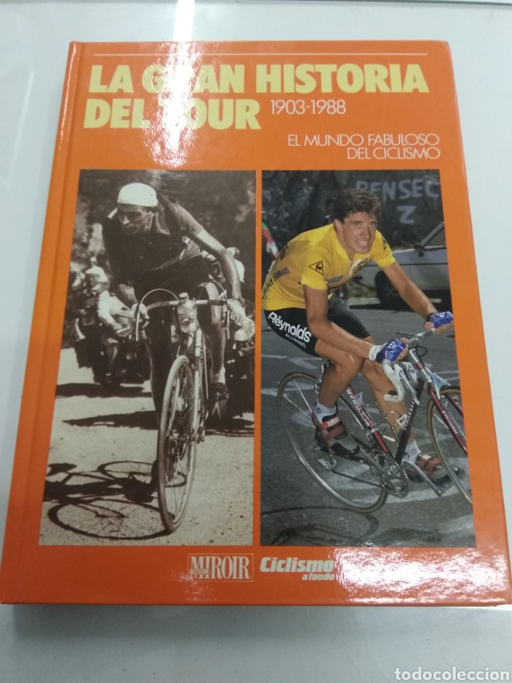 LA GRAN HISTORIA DEL TOUR 1903-1988 EL MUNDO FABULOSO DEL CICLISMO A FONDO ILUSTRADO (Coleccionismo Deportivo - Libros de Deportes - Otros)