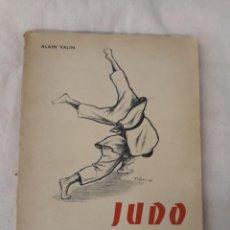 Collezionismo sportivo: VALIN ALAIN, JUDO.METHODE PRACTIQUE DE TRAVAIL AU SOL. Lote 218200108
