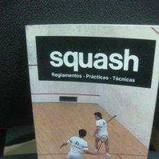 Coleccionismo deportivo: SQUASH. REGLAMENTO, PRACTICAS, TECNICAS. MANUAL DE CULTURA DEPORTIVA. EDICIONES AURA 1985. Lote 218597446