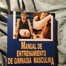 Coleccionismo deportivo: MANUAL DE ENTRENAMIENTO DE GIMNASIA MASCULINA, DE LLOYD REDHEAD. UNICO EN TC. EXCELENTE ESTADO. Lote 218641855