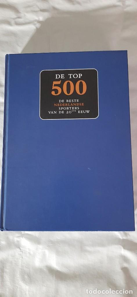 LOS 500 MEJORES ATLETAS HOLANDESES SIGLO XX (Coleccionismo Deportivo - Libros de Deportes - Otros)
