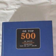 Coleccionismo deportivo: LOS 500 MEJORES ATLETAS HOLANDESES SIGLO XX. Lote 218815258
