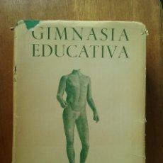Coleccionismo deportivo: GIMNASIA EDUCATIVA, LUIS AGOSTI, 1963. Lote 218847923
