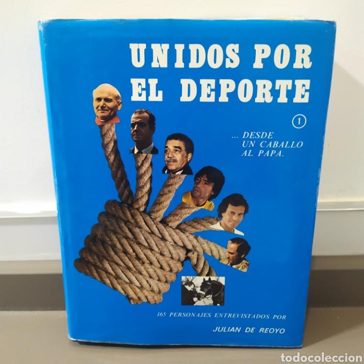 JULIÁN DE REOYO, UNIDOS POR EL DEPORTE. DESDE UN CABALLO AL PAPA., EDITORIAL TAXCO, 1983.ED LIMITADA (Coleccionismo Deportivo - Libros de Deportes - Otros)