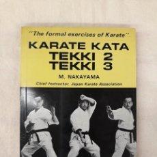 Coleccionismo deportivo: NAKAYAMA, M.KARATE KATA.TEKKI 2 TEKKI 3. Lote 278918983