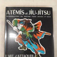 Coleccionismo deportivo: ROBERT LASSERRE. ATÉMIS ET JIU-JITSU. L' ART D' ATTAQUER LES POINTS VITAUX. Lote 219263351