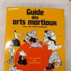 Coleccionismo deportivo: OSCAR RATTI Y ADÈLE WESTBROOK.GUIDE DES ARTS MARTIAUX. LES SECTETS DES SAMOURAÏS. Lote 219265700