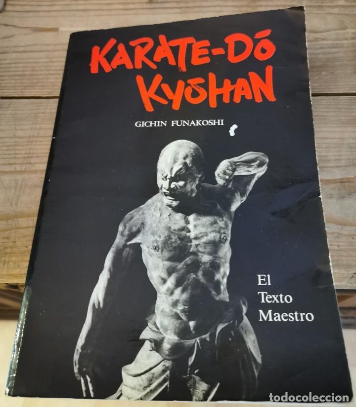 KARATE-DO KYOHAN. EL TEXTO MAESTRO. (Coleccionismo Deportivo - Libros de Deportes - Otros)