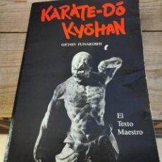 Coleccionismo deportivo: KARATE-DO KYOHAN. EL TEXTO MAESTRO.. Lote 220983565